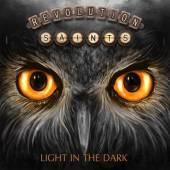 REVOLUTION SAINTS  - CD LIGHT IN THE DARK