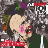 SENSITIVES  - CD LOVE SONGS FOR HATERS
