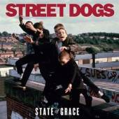 STREET DOGS  - CD STATE OF THE GRACE