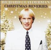 CLAYDERMAN RICHARD  - CD CHRISTMAS REVERIES