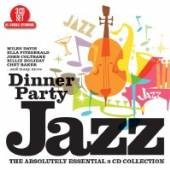 DINNER PARTY JAZZ  - 3xCD DINNER PARTY JAZZ