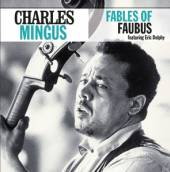 MINGUS CHARLES  - CD FABLES OF FAUBUS