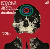 UNCLE ACID & THE DEADBEATS  - VINYL VOL 1 [VINYL]