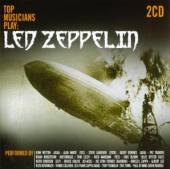 LED ZEPPELIN =TRIBUTE=  - 2xCD TOP MUSICIANS PLAY