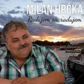 HRCKA MILAN  - CD RADUJEM SA RADUJEM