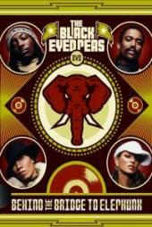 BLACK EYED PEAS  - DVD BEHIND THE BRIDGE TO ELEPHUNK