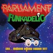 PARLIAMENT FUNKADELIC  - CD LIVE…MADISON SQUARE GARDEN 1977