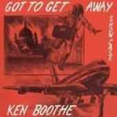 KEN BOOTHE  - CD GOT TO GET AWAY