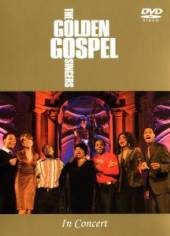 GOLDEN GOSPEL SINGERS  - DVD IN CONCERT
