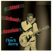 BERRY CHUCK  - CD AFTER SCHOOL SESSION