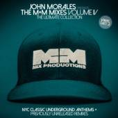 MORALES JOHN  - VINYL THE M+M MIXES 4/PART A [VINYL]