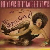 DAVIS BETTY  - VINYL NASTY GIRL -HQ- [VINYL]