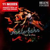 FISCHER HELENE  - CM ACHTERBAHN - THE MIXES
