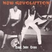 CROSS BAAD JOHN  - CD NEW REVOLUTION - CHAPTER ONE
