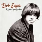 SEGER BOB  - CD I KNEW YOU WHEN