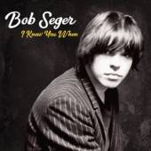 SEGER BOB  - CD I KNEW YOU WHEN -DELUXE-