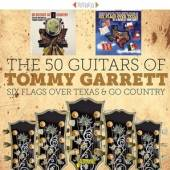 FIFTY GUITARS OF TOMMY GA  - CD SIX FLAGS OVER TEXAS &..