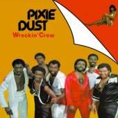 WRECKIN' CREW  - CD PIXIE DUST