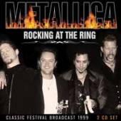 METALLICA  - CD+DVD ROCKING AT THE RING (2CD)
