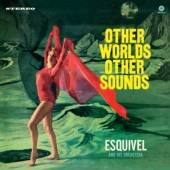 ESQUIVEL AND HIS ORCHESTR  - VINYL OTHER WORLDS, OTHER.. [VINYL]