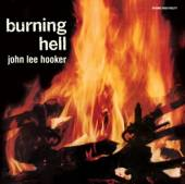 HOOKER JOHN LEE  - CD BURNING HELL -BONUS TR-