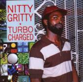 NITTY GRITTY  - CD TURBO CHARGED