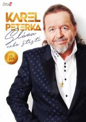 KAREL PETERKA  - 2xCD+DVD SLAVA NEBO STESTI CD+DVD