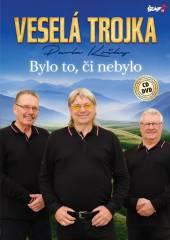 VESELA TROJKA  - 2xCD+DVD BY LO TO CI NEBYLO CD+DVD