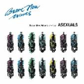 ASEXUALS  - CD BRAVE NEW WAVES SESSION