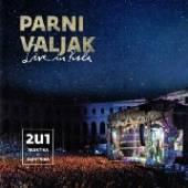 PARNI VALJAK  - 2C LIVE IN PULA