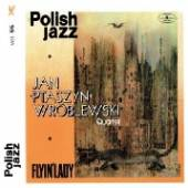 WROBLEWSKI JAN PTASZYN QUARTET  - CD FLYIN' LADY