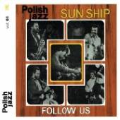 SUN SHIP  - CD FOLLOW US