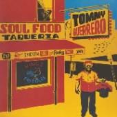 GUERRERO TOMMY  - 2xVINYL SOUL FOOD TAQUERIA -HQ- [VINYL]