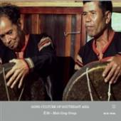 E DE MALE GONG GROUP  - CD GONG CULTURE OF SOUTH EAST ASIA