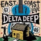 DELTA DEEP  - 2xVINYL EAST COAST LIVE [VINYL]