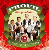 PROFIL  - CD 15 AKO ZA MLADA/Z vecera sa vino pije