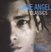ANGEL DAVE  - CD CLASSICS