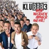 KLUBBB3  - CD WIR WERDEN IMMER MEHR!
