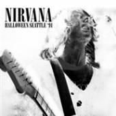 NIRVANA  - CD HALLOWEEN SEATTLE '91
