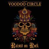 VOODOO CIRCLE  - CD RAISED ON ROCK