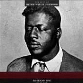 JOHNSON BLIND WILLIE  - VINYL AMERICAN EPIC: THE BEST.. [VINYL]