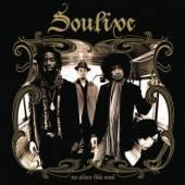 SOULIVE  - CD NO PLACE LIKE SOUL