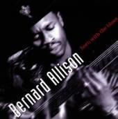ALLISON BERNARD  - CD BORN WITH THE BLUES