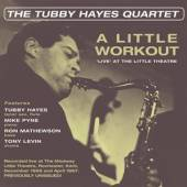 HAYES TUBBY -QUARTET-  - CD LITTLE WORKOUT -..
