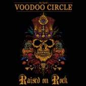 VOODOO CIRCLE  - CDD RAISED ON ROCK (LTD.DIGI)