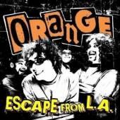 ORANGE  - CD ESCAPE FROM L.A.