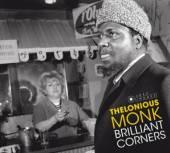 MONK THELONIOUS  - CD BRILLIANT CORNERS -DIGI-