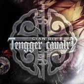 TENGGER CAVALRY  - CD CIAN BI