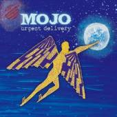 MOJO  - CD URGENT DELIVERY