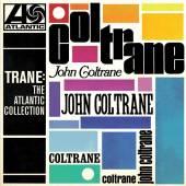 COLTRANE JOHN  - VINYL TRANE: THE ATL..